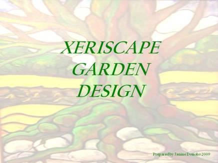 Presentation Xeriscape Landscape Design