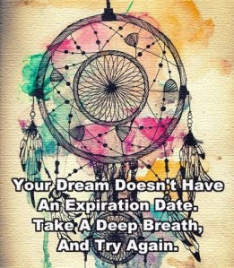 Your-dream-doesnt-have-an-expiration-date